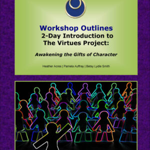 2 Day Introduction to the Virtues Project