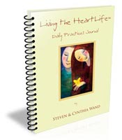 Living The HeartLife, Letting Go Of The Hard Life: Journal