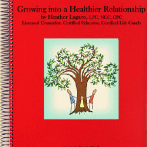 Growing into a Healthier Relationship - PDF